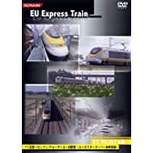 EU-Express Train EUROSTAR [DVD]
