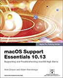 macOS Support Essentials 10.13 - Apple Pro Training Series: Supporting and Troubleshooting macOS High Sierra (English Edition)