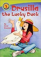 Drusilla the Luck Duck (Annick Chapter Books)