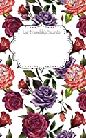 """Our Friendship Secrets Notebook: Writing Diary Journal Tablet 8x5"""" College Ruled"""