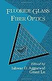 Fluoride Glass Fiber Optics