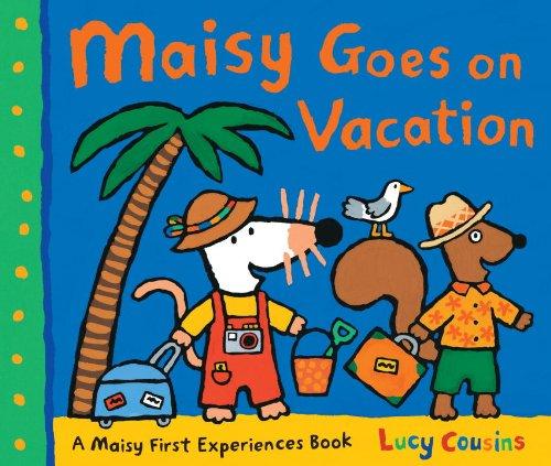 Maisy Goes on Vacation: A Maisy First Experiences Book