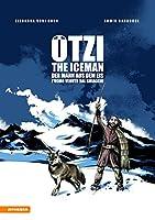 Oetzi. L'uomo venuto dal ghiaccio-The iceman-Der mann aus dem eis