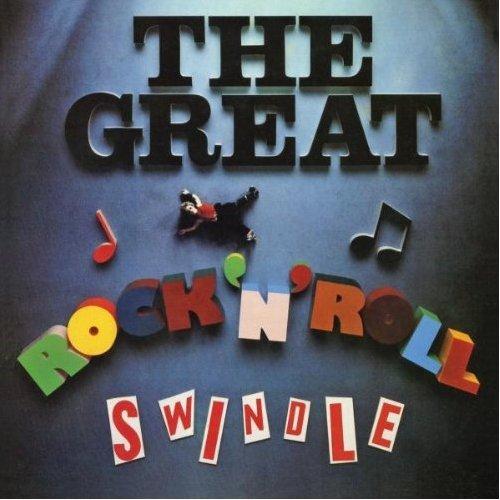 Great Rock 'n' Roll Swindle (2012 Remaster)