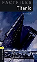 Oxford Bookworms Library Factfiles: Level 1:: Titanic audio pack