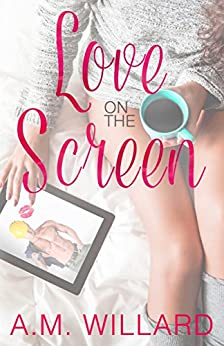 Love on the Screen by [Willard, A.M.]