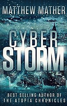 CyberStorm (Cyber Series Book 1) by [Mather, Matthew]