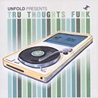 Tru Thoughts Funk (UNFOLDCD011)