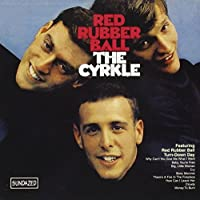 Red Rubber Ball by The Cyrkle (2001-10-02)