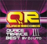 QUAKE TRANCE BEST.3