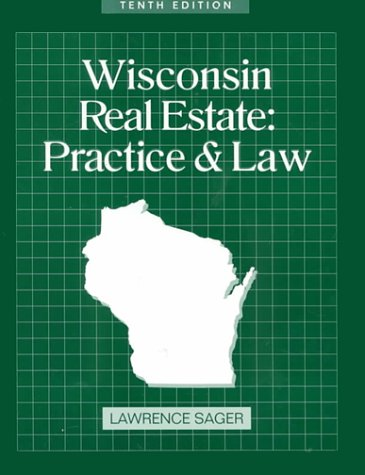 Download Wisconsin Real Estate: Practice and Law (WISCONSIN REAL ESTATE PRACTICE AND LAW) 0793135966