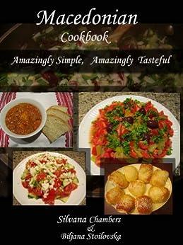 [Chambers, Silvana, Stoilovska, Biljana ]のMacedonian Cookbook (English Edition)