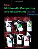 Readings in Multimedia Computing and Networking (The Morgan Kaufmann Series in Multimedia Information and Systems)