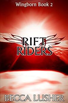 Rift Riders (Wingborn Book 2) by [Lusher, Becca]