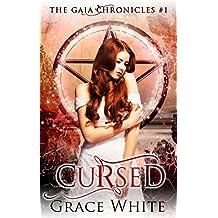 Cursed: A Reverse Harem Urban Fantasy Romance (The Gaia Chronicles Book 1)