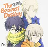 The Bravest Destiny【通常盤】