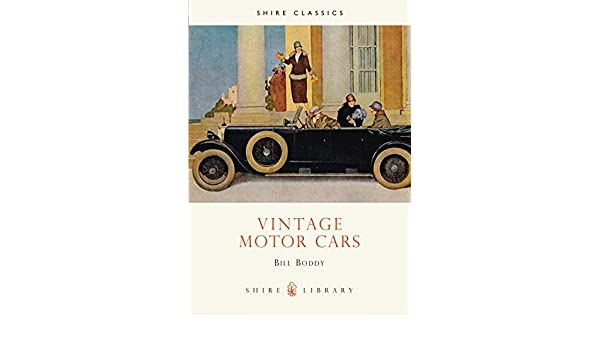 amazon vintage motor cars shire library bill boddy history