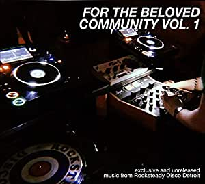 FOR THE BELOVED COMMUNITY VOL.1