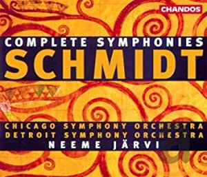 Schmidt: Complete Symphonies No.1 - 4