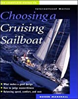 The Complete Guide to Choosing a Cruising Sailboat【洋書】 [並行輸入品]
