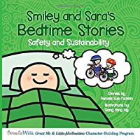 Smiley and Sara's Bedtime Stories: Safety and Sustainability