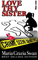 Love Thy Sister (Mina's Adventures)