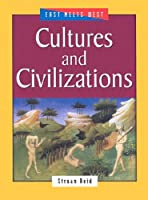 Cultures and Civilizations (East Meets West)