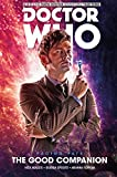 Doctor Who: The Tenth Doctor: Facing Fate Volume 3 - The Good Companion (Doctor Who - the Tenth Doctor)