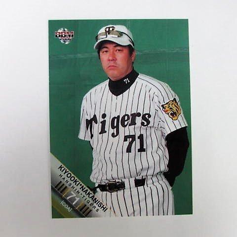 BBM2006阪神タイガース■レギュラーカード■004/中西清起 ≪ベースボールカード≫