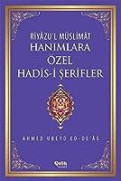 Hanimlara Ozel Hadis-i Serifler