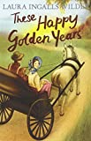 These Happy Golden Years (Little House on the Prairie)