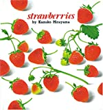 いちご・英語版―Strawberries (こどものともファースト・イングリッシュ・ブック)
