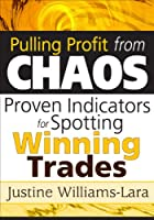Pulling Profit from Chaos: Proven Indicators for Spotting Winning Trades [DVD]