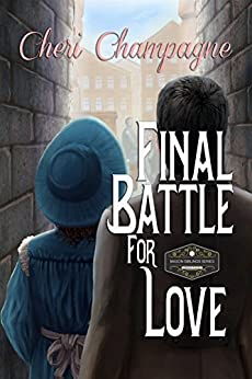 Final Battle for Love: The Mason Siblings Series Book 4 by [Champagne, Cheri]