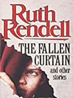 The Fallen Curtain: & Other Stories