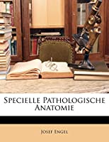 Specielle Pathologische Anatomie
