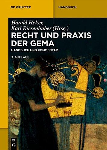 Recht Und Praxis Der Gema: Handbuch Und Kommentar (De Gruyter Handbuch)