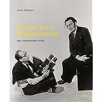 Salvador Dali & Philippe Halsman: Das Gemeinsame Werk
