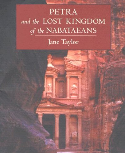 Download Petra and the Lost Kingdom of the Nabataeans 0674017552