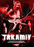 Takamiy 2010 Fantasia Metal Bootleg LIVE at Hiroshima Club Quattro Aug.30.2010 [DVD] 画像