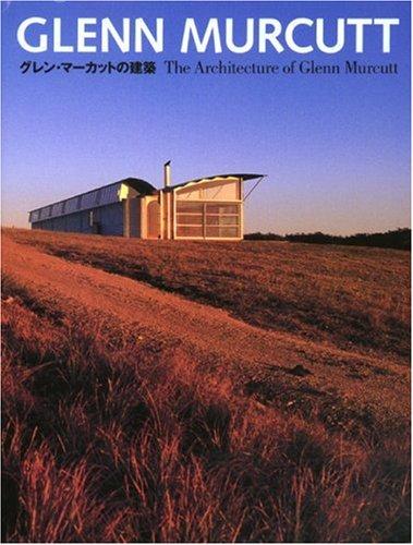 グレン・マーカットの建築―GLENN MURCUTTの詳細を見る