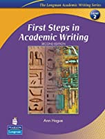 FIRST STEPS IN ACADEMIC WRITING (2E): STUDENT BOOK (ACADEMIC WRITING SEREIS)