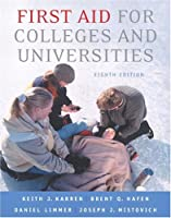 First Aid for Colleges and Universities (8th Edition)