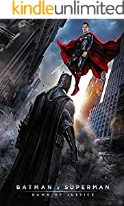 Batman v Superman Dawn of Justice: The Complete Screenplays (English Edition)