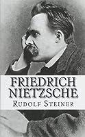 Friedrich Nietzsche: Ein Kampfer Gegen Seine Zeit
