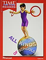 All Kinds of Schools Time for Kids Reader Grade 1: Harcourt School Publishers Horizons