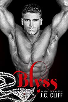 Blyss (Book 1) (The Blyss Trilogy) by [Cliff, J. C.]