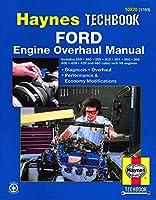 Ford Engine Overhaul Manual (Haynes Techbook)