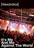 It's Me And Me Against The World [DVD] ユーチューブ 音楽 試聴