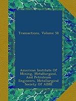 Transactions, Volume 58